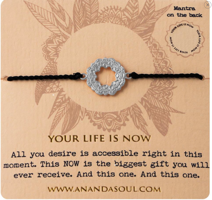 Your Life is Now bracelet by Ananda Soul - Bali Malas