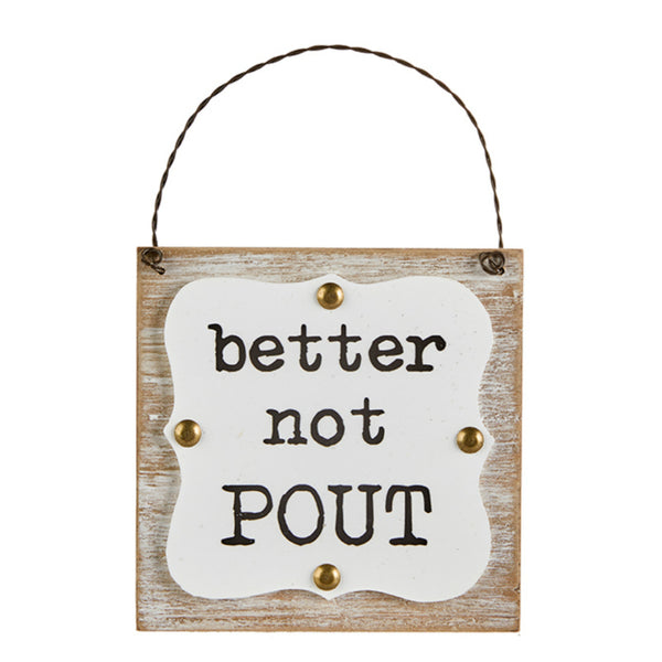 Better Not Pout Ornament Sign