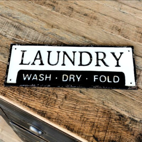 Metal Wash Dry Fold Laundry Sign