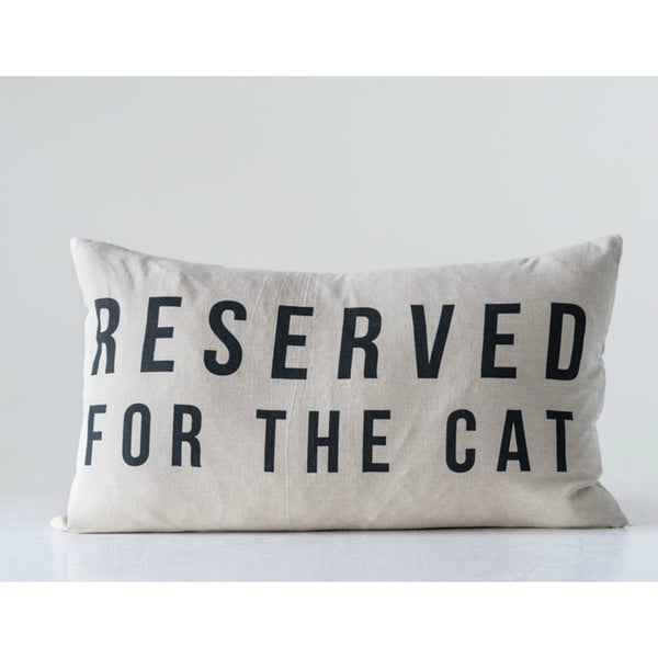 """Reserved for the Cat"" Pillow"