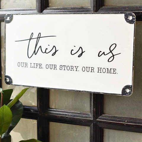"""This is Us"" Metal Sign"