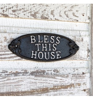 Bless This House Cast Iron Plaque or Sign for a farmhouse or country cottage entryway or porch