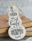 Snowman Ornament Sign - Two Options