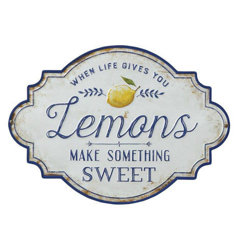When Life Gives You Lemons Metal Sign