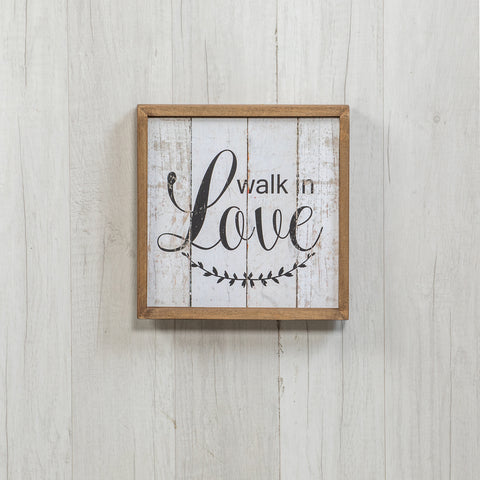 Walk in Love Wood Framed Wall Sign
