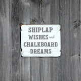 rustic and shabby shiplap wishes and chalkboard dreams wall sign or wall decoration