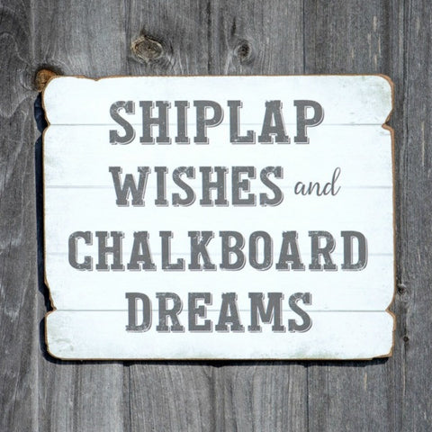 shiplap wishes and chalkboard dreams wall sign wall decor