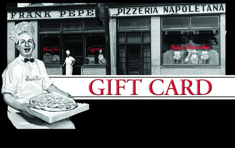 "Frank Pepe Pizzeria Napoletana Gift Card <span style=""color: #990000;"">(Note)</span>"