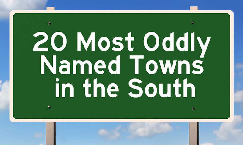 20 of the Funniest Southern Town Names