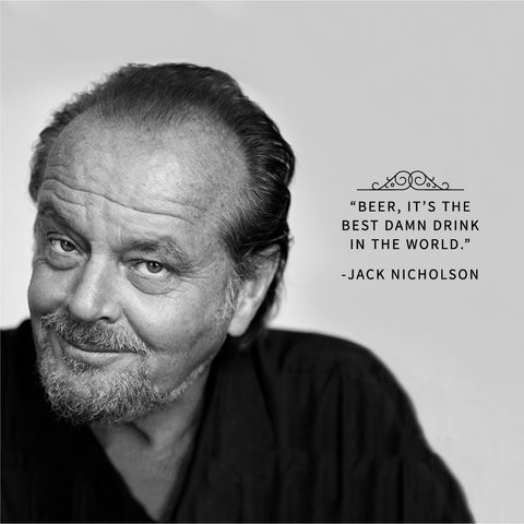 jack nicholson beer quote
