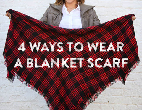 4 Ways To Wear An Oversized Blanket Scarf – Bourbon & Boots