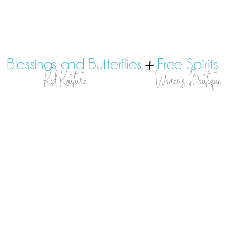 Blessings and Butterflies