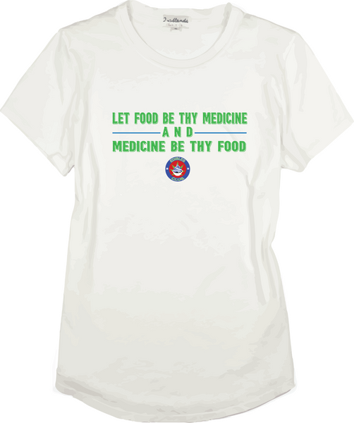 Let Food Be Thy Medicine Shirt