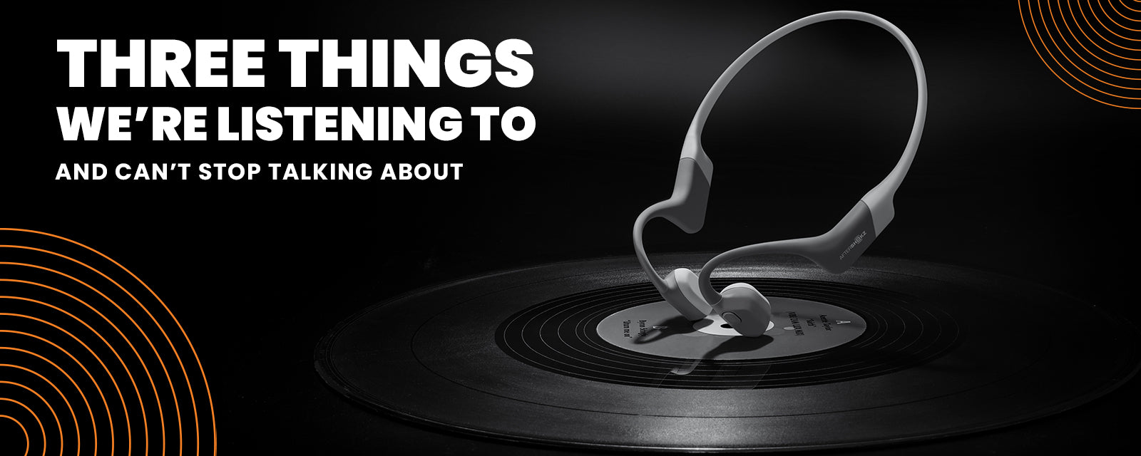 Three Things We're Listening To Right Now
