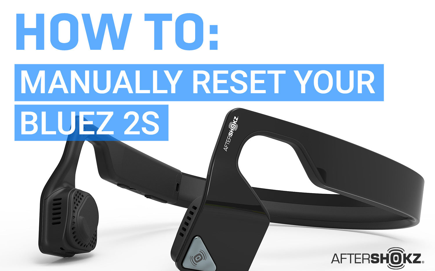 How To Manually Reset Your Bluez 2S Wired Headphones