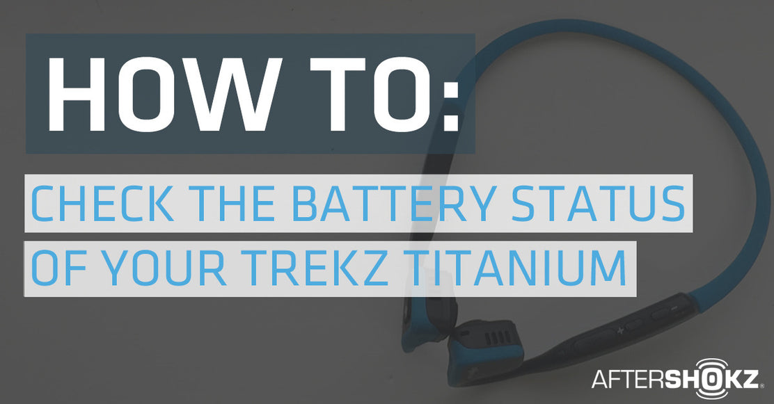 How To Check The Battery Status On Your Trekz Titanium