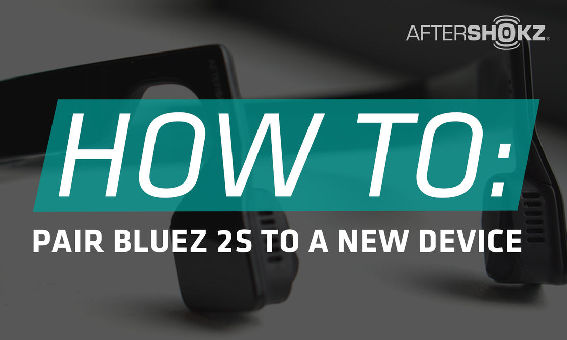 How To Pair Bluez 2S To A New Device
