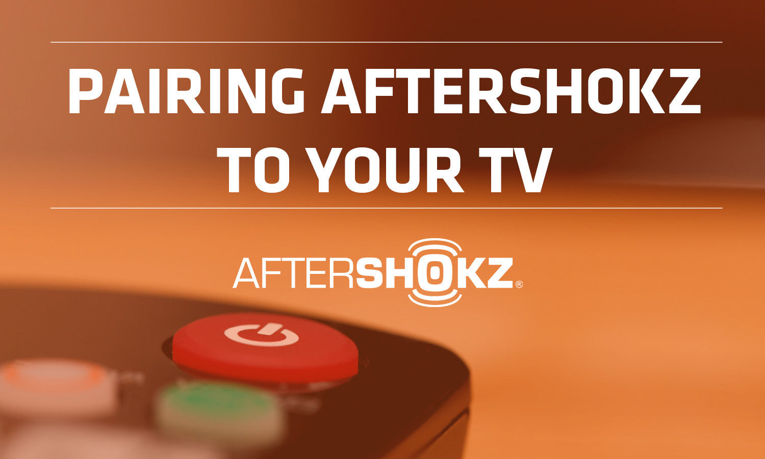 How to Pair AfterShokz To Your TV