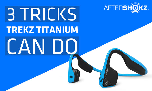 3 Tricks Trekz Titanium Can Do