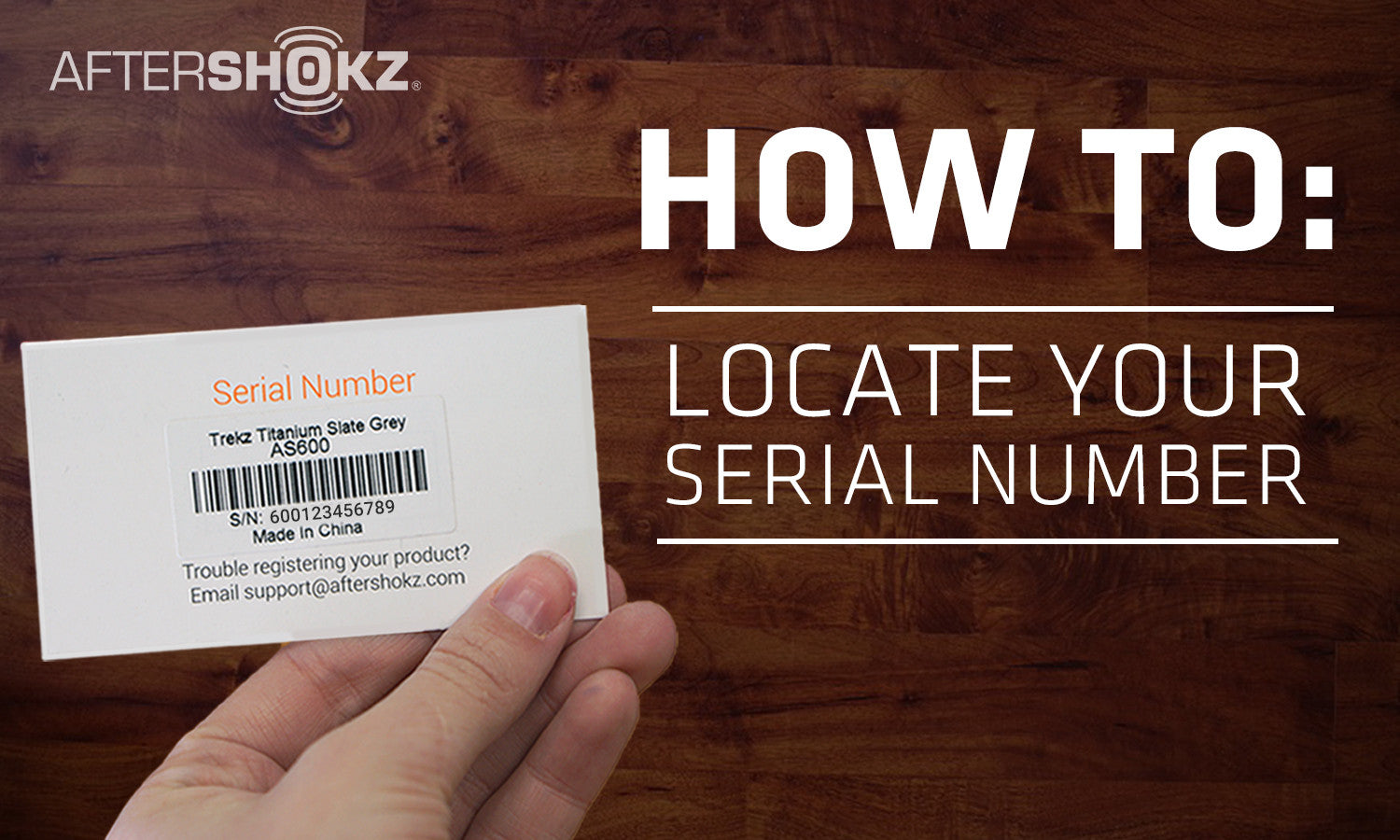 How To Locate Your Serial Number | AfterShokz