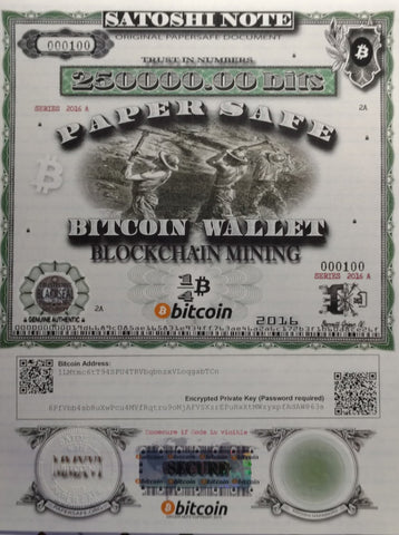 SERIES 2016 A,  PaperSafe BlockChain Mining Satoshi Note (#109 to #199)  FREE SHIPPING