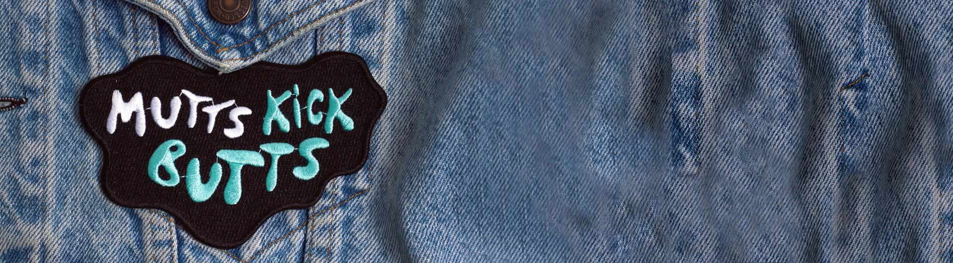 Mutts Kick Butts Dog Patches applyed on jacket | Zee.Dog