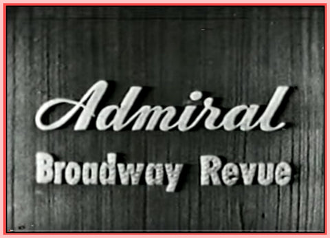 """ADMIRAL BROADWAY REVUE - 1949"" - 4 SHOWS - 2 DVDS"