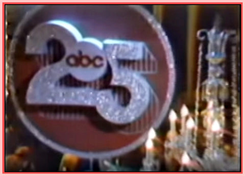 """ABC'S SILVER ANNIVERSARY CELEBRATION"" - 1978 - TV SPECIAL"