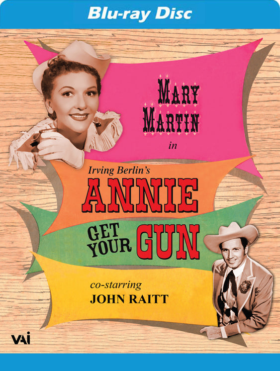 ANNIE GET YOUR GUN - MARY MARTIN - JOHN RAITT - 1957