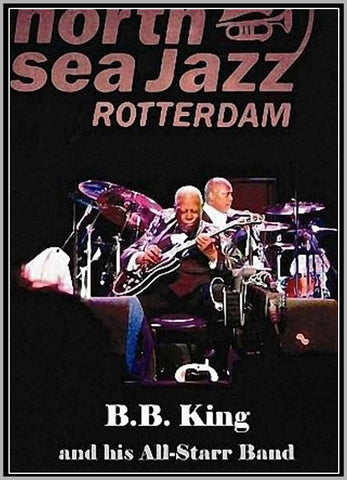 B.B. KING LIVE - NETHERLANDS 2009 - NORTH SEA JAZZ FESTIVAL - DVD