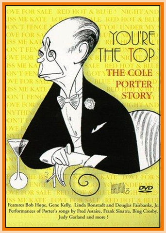 AMERICAN MASTERS - YOU'RE THE TOP - THE COLE PORTER STORY - DVD