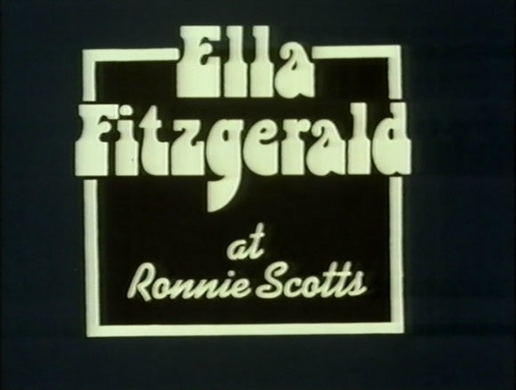 OMNIBUS: ELLA FITZGERALD AT RONNIE SCOTTS - ABC TV 04/28/1974