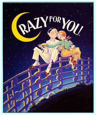 CRAZY FOR YOU - Paper Mill Playhouse- DVD - COMPLETE/UNCUT -143 min