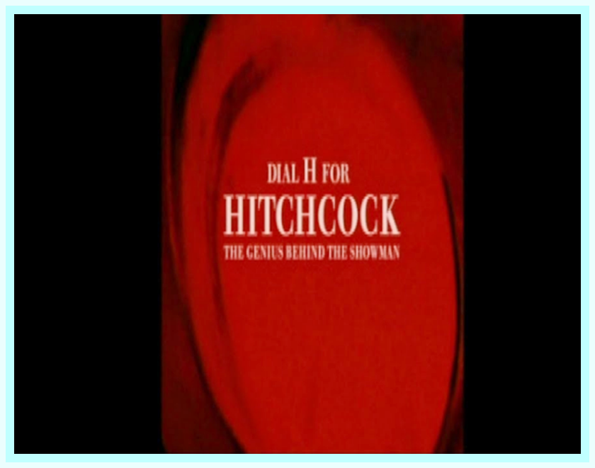 DIAL H FOR HITCHCOCK: THE GENIUS BEHIND THE SHOWMAN - DVD