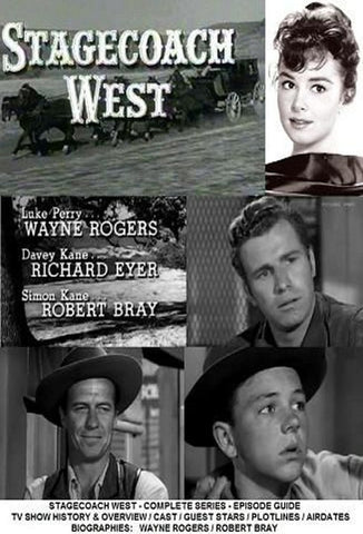 STAGECOACH WEST - starring Wayne Rogers