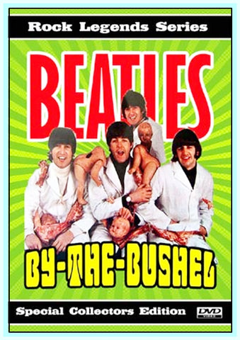 BEATLES BY THE BUSHEL - DVD