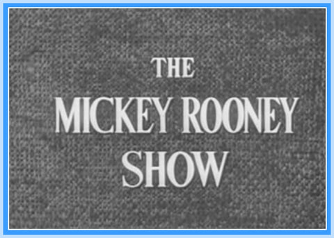 "THE MICKEY ROONEY SHOW - EPISODE 4 - RARE - 1954 - ""DIGITAL PRODUCT"""