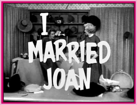 I MARRIED JOAN - TV SERIES - 53 EPISODES - DVD