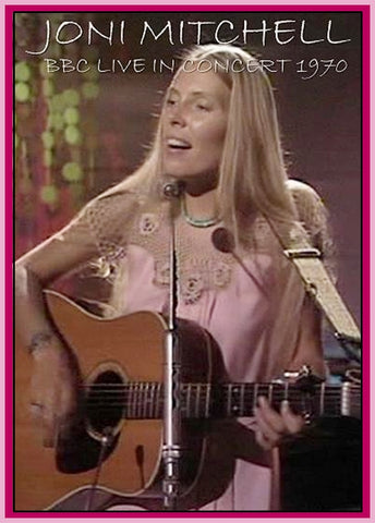 BBC IN CONCERT - 1 DVD - JONI MITCHELL - 10/9/70 - (RECORDED -  9/3/70)