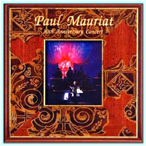 PAUL MAURIAT - 30TH ANNIVERSARY CONCERT
