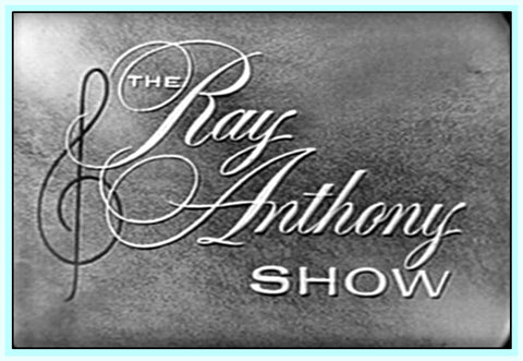 RAY ANTHONY SHOW – 1957 -  GUEST STAR - JOHNNY DESMOND - CONNIE HAINES - THE SKYLINERS - MED FLORY - RARE DVD