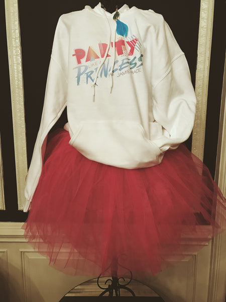 """Party Like A Princess"" Hoodie - SOLD OUT"