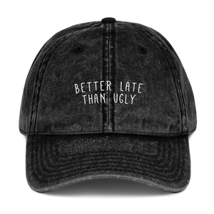 Better Late Than Ugly Dad Cap