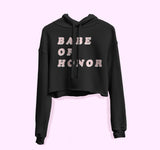 Babe Of Honor Crop Hoodie - PlanetSlay