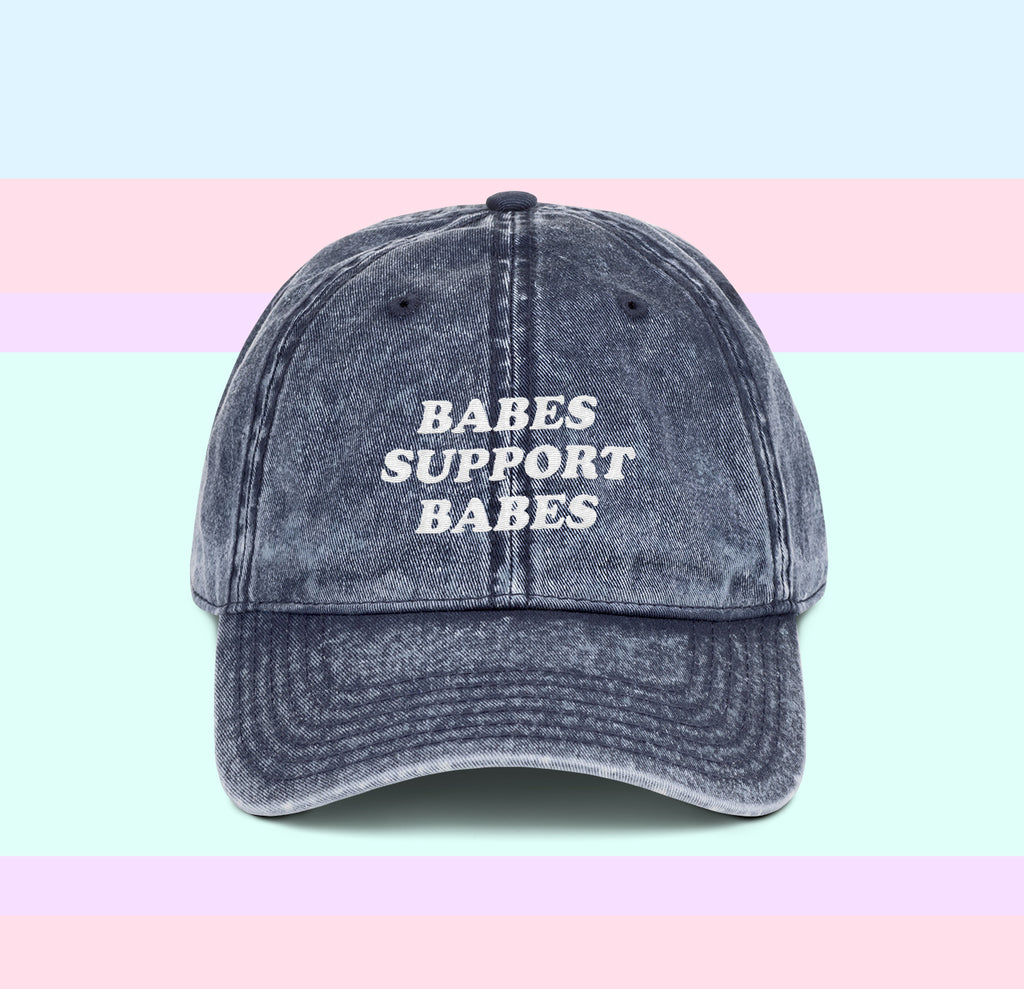 Babes Support Babes Dad Cap - PlanetSlay