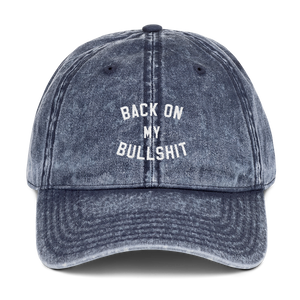 Back On My Bullshit Dad Cap