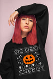 Big Ween Energy Sweatshirt