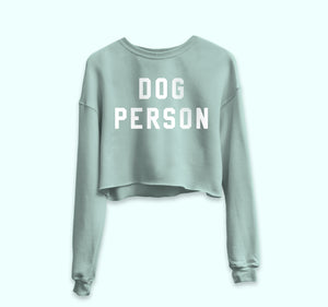 Dog Person Crop Sweatshirt - PlanetSlay