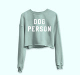 Dog Person Crop Sweatshirt