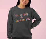 Everything Is Figureoutable Sweatshirt - PlanetSlay
